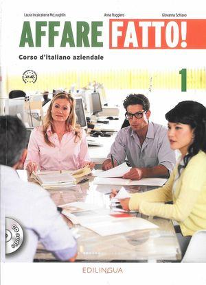 AFFARE FATTO! CORSO D'ITALIANO AZIENDALE 1 (+CD)
