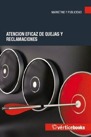 ATENCION EFICAZ DE QUEJAS Y RECLAMACIONES
