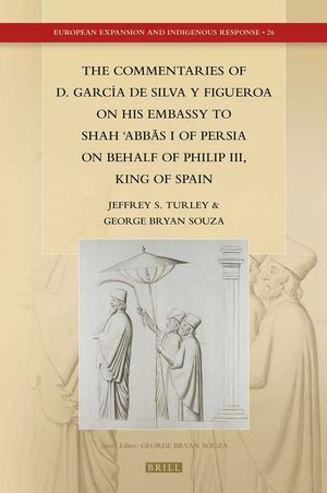 THE COMMENTARIES OF D. GARCIA DE SILVA Y FIGUEROA ON HIS EMBASSY
