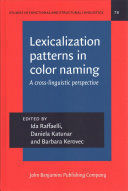 LEXICALIZATION PATTERNS IN COLOR NAMING