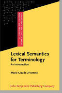 LEXICAL SEMANTICS FOR TERMINOLOGY