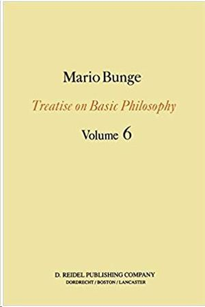 TREATISE ON BASIC PHILOSOPHY. VOL. 6