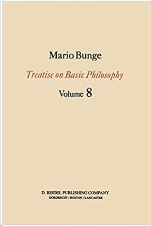 TREATISE ON BASIC PHILOSOPHY. VOL. 8