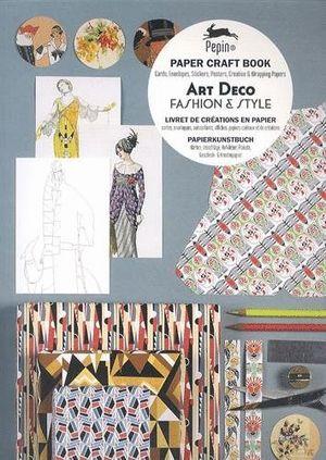 ART DECO FASHION & STYLE