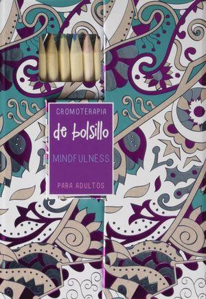 CROMOTERAPIA DE BOLSILLO: MINDFULLNESS