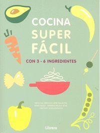 COCINA SUPER FACIL 3-6 INGREDIENTES
