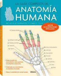 LA GUIA COMPLETA DE ANATOMIA HUMANA