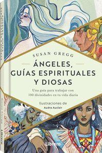 ANGELES GUIAS ESPIRITUALES Y DIOSAS