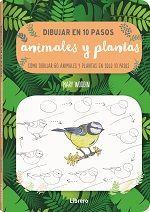 DIBUJAR ANIMALES Y PLANTAS EN 10 PASOS