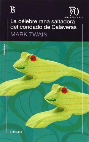 CELEBRE RANA SALTADORA DEL CONDADO DE CALAVERAS,LA