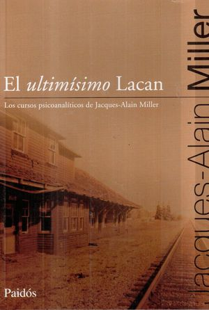 EL ULTIMISIMO LACAN