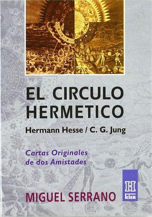EL CIRCULO HERMETICO DE HERMANN HESSE A C.G. JUNG