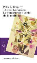 LA CONSTRUCCION SOCIAL DE LA REALIDAD