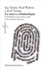 LA NUEVA CRIMINOLOGIA 4 ED.