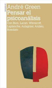 PENSAR EL PSICOANALISIS