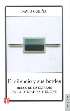 SILENCIO Y SUS BORDES, EL