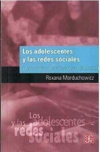 LOS ADOLESCENTES Y LAS REDES SOCIALES : LA CONSTRUCCIÓN DE LA IDENTIDAD JUVENIL