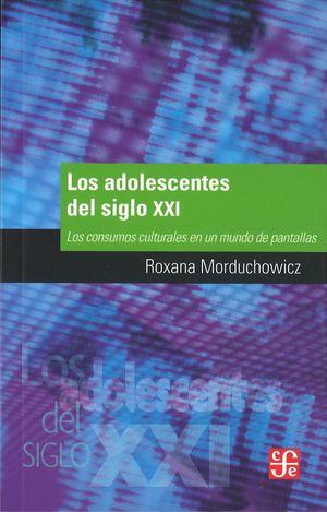 LOS ADOLESCENTES DEL SIGLO XXI