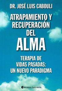 ATRAPAMIENTO Y RECUPERACION DEL ALMA