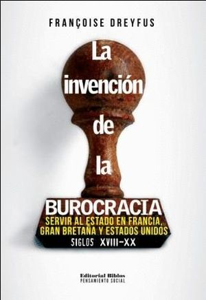 INVENCIÒN DE LA BUROCRACIA