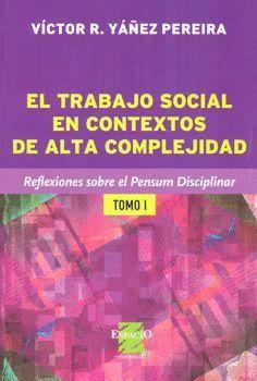 EL TRBAJO SOCIAL EN CONTEXTOS DE ALTA COMPLICIDAD
