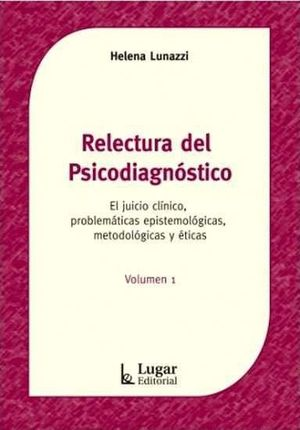 RELECTURA DEL PSICODIAGNOSTICO VOL.I