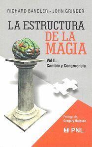 LA ESTRUCTURA DE LA MAGIA/2 CAMBIO Y CONGRUENCIA