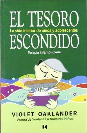 EL TESORO ESCONDIDO (LA VIDA INTERIOR DE NIÑOS Y ADOLESCENTES)