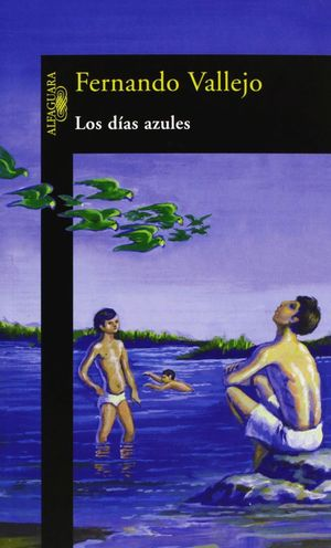 LOS DIAS AZULES