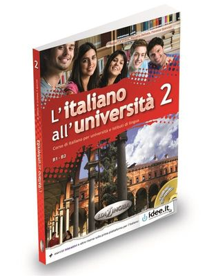L'ITALIANO ALL'UNIVERSITÀ 2 B1-B2