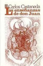 LAS ENSEÑANZAS DE DON JUAN,
