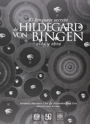 EL LENGUAJE SECRETO DE HILDEGARD VON BINGEN