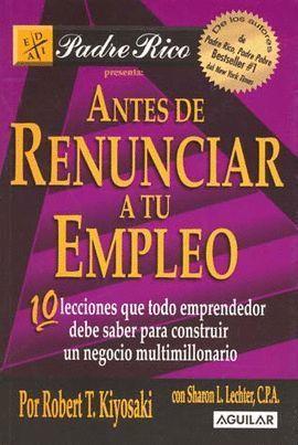 ANTES DE RENUNCIAR A TU EMPLEO