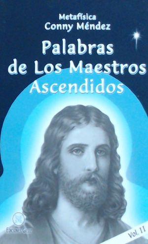 PALABRAS DE LOS MAESTROS ASCENDIDOS VOL.II