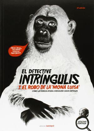 EL DETECTIVE INTRÍNGULIS Y EL ROBO DE LA MONA LISA
