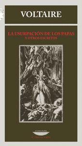 USURPACIÓN DE LOS PAPAS Y OTROS ESCRITOS, LA