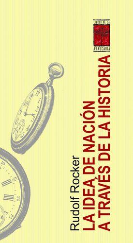 LA IDEA DE NACION A TRAVES DE LA HISTORIA