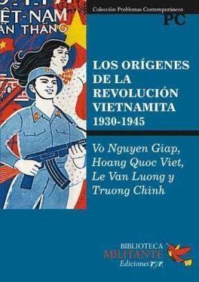 LOS ORIGENES DE LA REVOLUCION VIETNAMITA