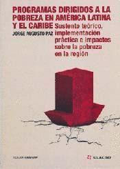 PROGRAMAS DIRIGIDOS A LA POBREZA EN AMERICA LATINA Y EL CARIBE