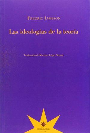 LAS IDEOLOGIAS DE LA TEORIA