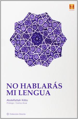 NO HABLARÁS MI LENGUA
