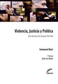 VIOLENCIA, JUSTICIA Y POLITICA