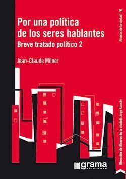 POR UNA POLITICA DE LOS SERES HABLANTES