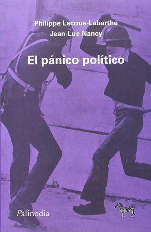 EL PANICO POLITICO