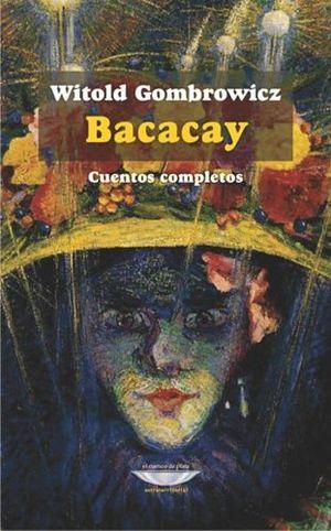 BACACAY: CUENTOS COMPLETOS