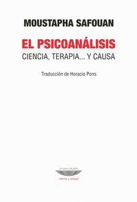 PSICOANALISIS. CIENCIA, TERAPIA Y CAUSA