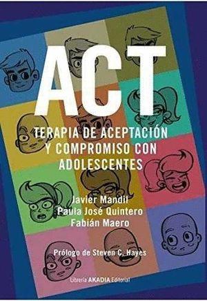TERAPIA DE ACEPTACION Y COMPROMISO CON ADOLESCENTES ACT
