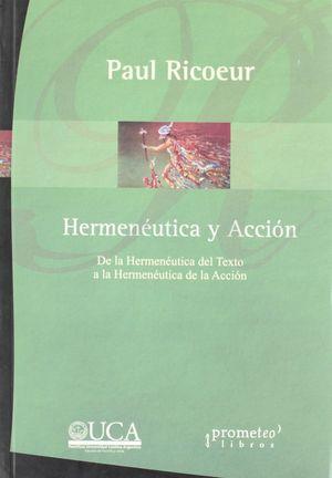 HERMENEUTICA Y ACCION