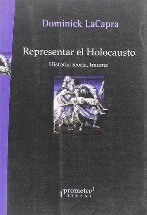 REPRESENTAR EL HOLOCAUSTO