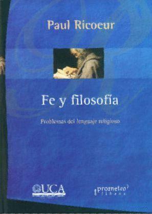 FE Y FILOSOFIA. PROBLEMAS DEL LENGUAJE RELIGIOSO